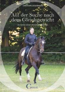 Christoph Ackermann: Auf der Suche nach dem Gleichgewicht..., Buch