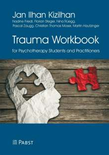 Jan Ilhan Kizilhan: Trauma Workbook for Psychotherapy Students and Practitioners, Buch
