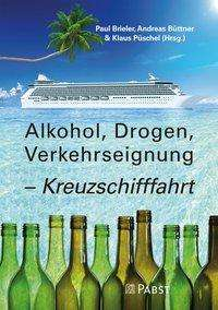 Alkohol, Drogen, Verkehrseignung - Kreuzschifffahrt, Buch
