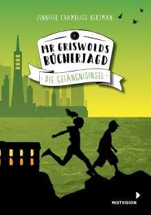 Jennifer Chambliss Bertman: Mr Griswolds Bücherjagd, Buch