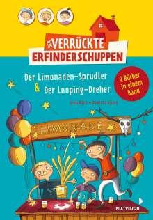 Lena Hach: Der verrückte Erfinderschuppen - Doppelband: Der Limonaden-Sprudler & Der Looping-Dreher, Buch