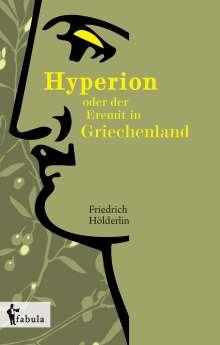 Friedrich Hölderlin: Hyperion oder der Eremit in Griechenland, Buch