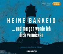 Heine Bakkeid: ... und morgen werde ich dich vermissen, CD
