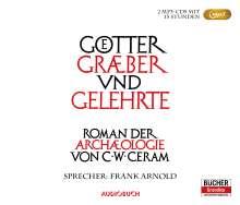 C. W. Ceram: Götter, Gräber und Gelehrte - Sonderausgabe (2 MP3-CDs), 2 MP3-CDs
