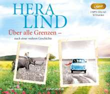 Hera Lind: Über alle Grenzen, 2 MP3-CDs