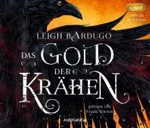 Leigh Bardugo: Das Gold der Krähen, MP3-CD