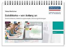 Tobias Weinfurtner: SolidWorks - von Anfang an 1, Buch
