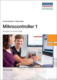 Fritz Acksteiner: Mikrocontroller 1 Ausbilder, Buch