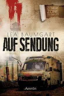 Lea Baumgart: Zombie Zone Germany: Auf Sendung, Buch