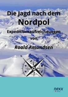 Roald Amundsen: Die Jagd nach dem Nordpol, Buch