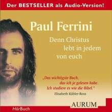 Paul Ferrini: Denn Christus lebt in jedem von euch. 4 CDs, CD