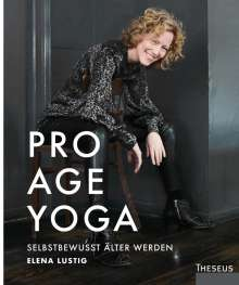 Elena Lustig: Pro Age Yoga, Buch