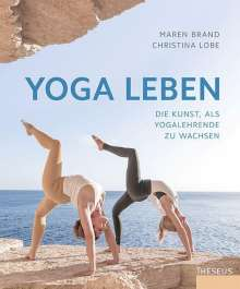 Maren Brand: Yoga leben, Buch