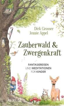 Dirk Grosser: Zauberwald & Zwergenkraft, Buch