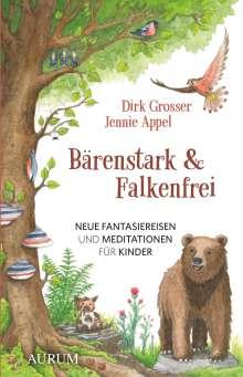Dirk Grosser: Bärenstark & Falkenfrei, Buch