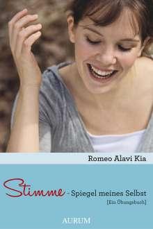 Romeo Alavi Kia: Stimme - Spiegel meines Selbst, Buch