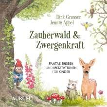 Dirk Grosser: Zauberwald & Zwergenkraft, CD