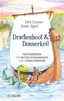 Dirk Grosser: Drachenboot & Donnerkeil, Buch