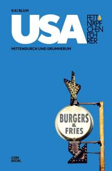 Kai Blum: Fettnäpfchenführer USA, Buch
