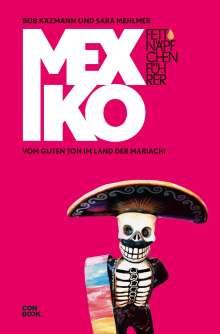 Sara Mehlmer: Fettnäpfchenführer Mexiko, Buch