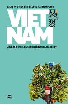 David Frogier de Ponlevoy: Fettnäpfchenführer Vietnam, Buch