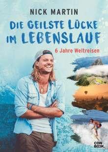 Nick Martin: Die geilste Lücke im Lebenslauf, Buch