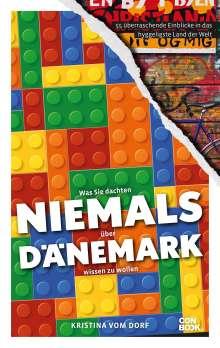 Kristina vom Dorf: Was Sie dachten, NIEMALS über DÄNEMARK wissen zu wollen, Buch