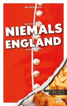 Michael Pohl: Was Sie dachten, NIEMALS über ENGLAND wissen zu wollen, Buch