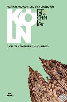 Dirk Udelhoven: Fettnäpfchenführer Köln, Buch