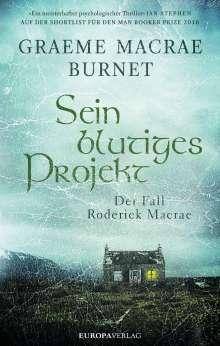 Graeme Macrae Burnet: Sein blutiges Projekt, Buch