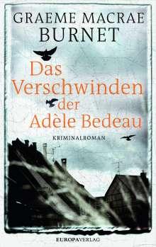 Graeme Macrae Burnet: Das Verschwinden der Adèle Bedeau, Buch
