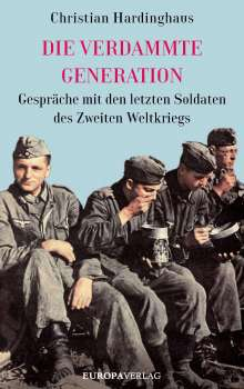 Christian Hardinghaus: Die verdammte Generation, Buch