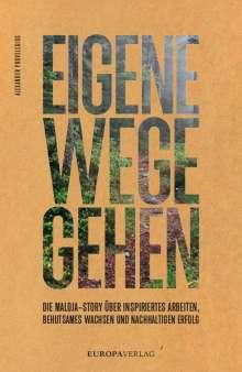 Alexander Provelegios: Eigene Wege gehen, Buch