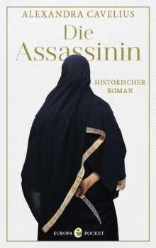 Alexandra Cavelius: Die Assassinin, Buch