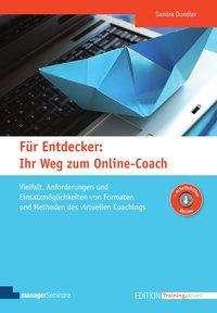 Sandra Dundler: Für Entdecker: Ihr Weg zum Online-Coach, Buch