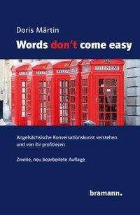 Doris Märtin: Words don't come easy, Buch