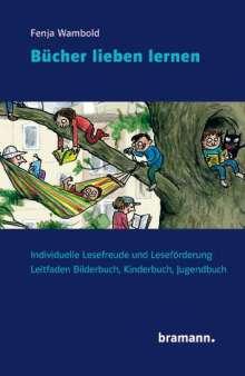 Fenja Wambold: Bücher lieben lernen, Buch