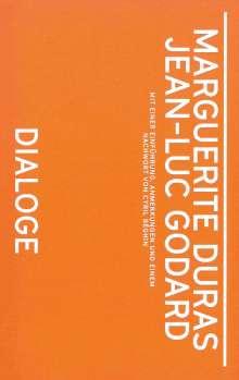 Marguerite Duras: Marguerite Duras, Jean-Luc Godard. Dialoge, Buch