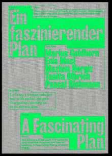 Marius Goldhorn: Maruis Goldhorn, Enis Maci, Pascal Richmann: Ein faszinierender Plan, Buch