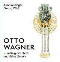 Georg Wick: Otto Wagner, Buch