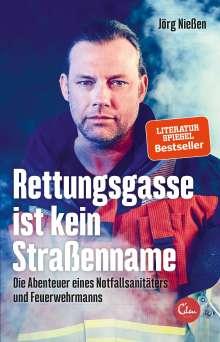 Jörg Nießen: Rettungsgasse ist kein Straßenname, Buch