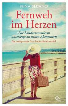 Nina Sedano: Fernweh im Herzen, Buch
