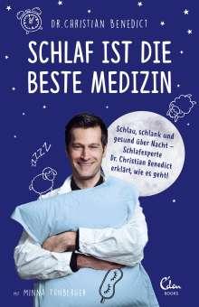 Christian Benedict: Schlaf ist die beste Medizin, Buch