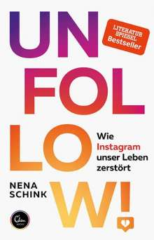 Nena Schink: Unfollow!, Buch