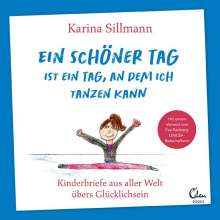 Karina Sillmann: Ein schöner Tag ist ein Tag, an dem ich tanzen kann, Buch