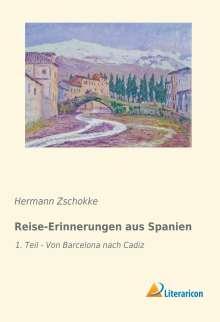 Hermann Zschokke: Reise-Erinnerungen aus Spanien, Buch