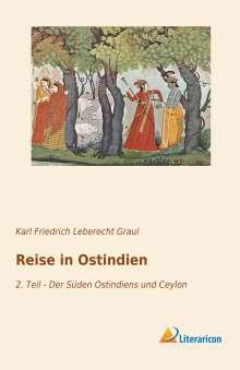 Karl Friedrich Leberecht Graul: Reise in Ostindien, Buch