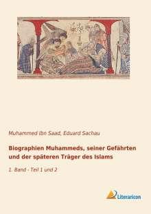 Muhammed Ibn Saad: Biographien Muhammeds, seiner Gefährten und der späteren Träger des Islams, Buch