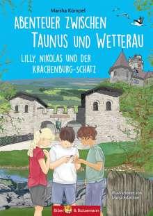 Marsha Kömpel: Abenteuer zwischen Taunus und Wetterau, Buch