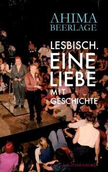 Ahima Beerlage: Lesbisch. Eine Liebe mit Geschichte, Buch